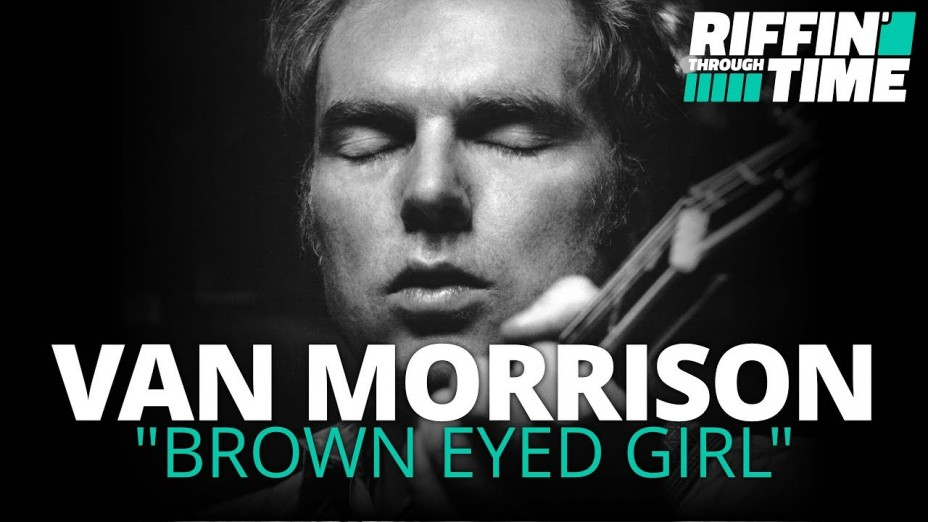 Brown Eyed Girl Van Morrison